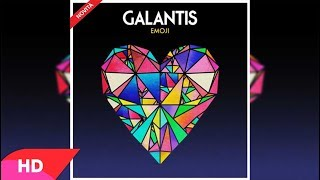 Galantis Emoji Original Mix