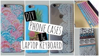 DIY unique phone cases + Laptop keyboard