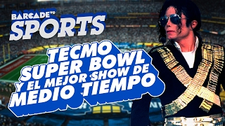 Tecmo Super Bowl y el mejor show de medio tiempo - BarcadeVG Sports
