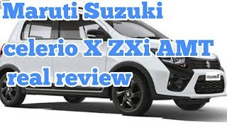 Maruti Suzuki Celerio X ZXi AMT real review interior and exterior features and price