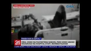 Pasyenteng nabaril, hindi inasikaso ng hospital staff