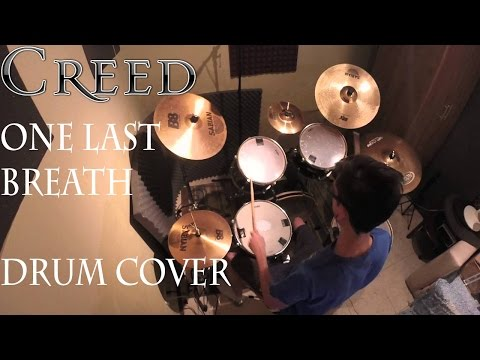 One Last Breath - Drum Cover (Creed)