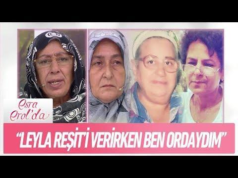 """""""Leyla, Reşit'i verirken ben oradaydım"""" - Esra Erol'da 14 Aralık 2017"""