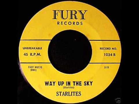 Way Up In The Sky - Starlites