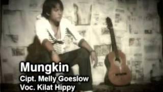 MUNGKIN  Melly Goeslow  By Kilat Hippy