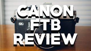Canon FTB 35mm Film Camera Review