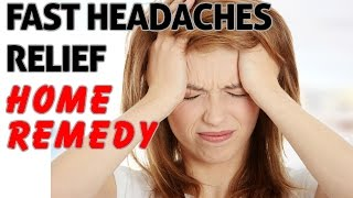 How to Cure a Headache Instantly ― Fast Headaches Relief Home Remedy