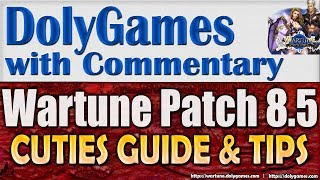 Wartune Patch 8.5 - Guide & Tips for CUTIES + Cuties Expedition