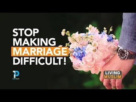 Don't Make Marriage Difficult | Mohamed Hoblos thumbnail