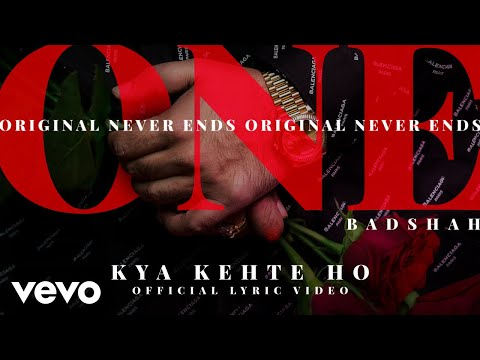 Badshah - Kya Kehte Ho  | ONE Album | Official Lyric Video