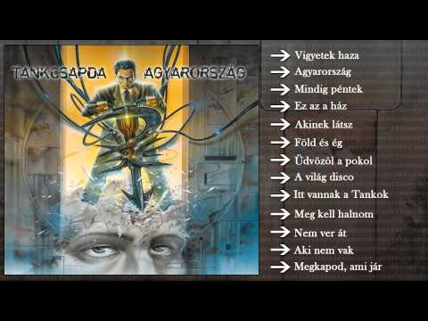 Tankcsapda - Agyarország (Teljes Album)