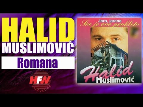 Halid Muslimovic - Romana, Views: 776, Comments: 7