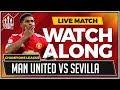 Manchester United vs Sevilla LIVE Stream Watchalong MP3