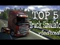 Топ 5 лучших Truck Simulator на андроид mp3