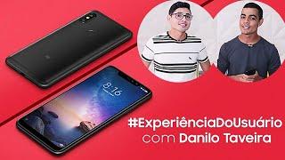 Xiaomi Redmi Note 6 Pro #ExperiênciaDoUsuário com Danilo Taveira