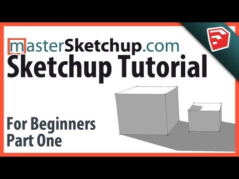 Sketchup Tutorial For Beginners - Part One