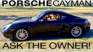 What it's Like to Own a 2007 Porsche Cayman: Ask The Owner!