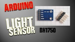 Light Sensor for Arduino- BH1750 Tutorial