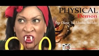 The Iron Lady - PHYSICAL DEMON 1 -   Nigeria Nollywood movie
