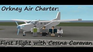 Orkney Air Services; Cessna Caravan Flight