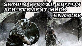 Achievement Mods Enabler for Skyrim Special Edition