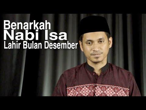 Ceramah Singkat: Benarkah Nabi Isa Lahir Bulan Desember - Ustadz Abduh Tuasikal
