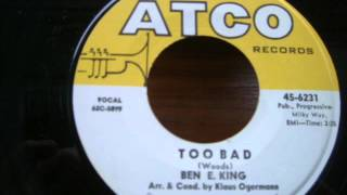 Watch Ben E King Too Bad video