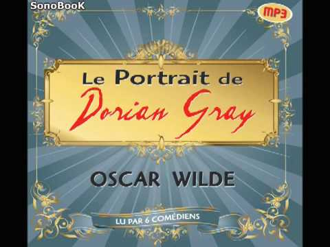 Le Portrait de Dorian Gray de Oscar Wilde : Extrait Audio