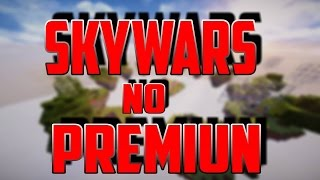 SKYWARS | NO PREMIUN!!!