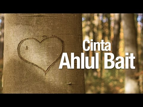 Ceramah Agama Islam: Cinta Ahlul Bait - Ustadz Abdurrahman Thoyib, Lc.