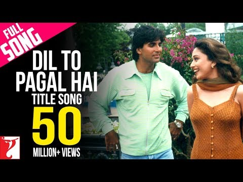 Dil To Pagal Hai - Title Song Music Videos