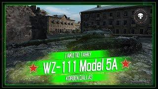 Korben Dallas(Топ стрелок)-WZ-111 model 5A-10500 УРОНА