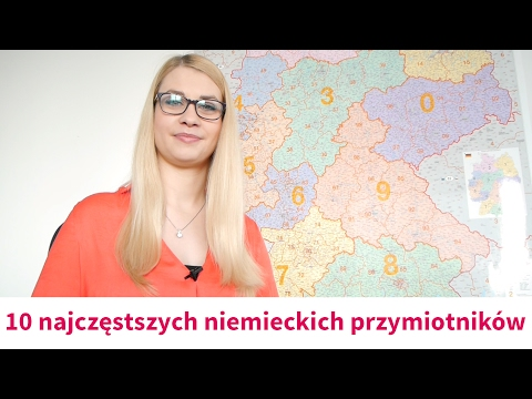 Kurs Niemieckiego: 10 Najczęstszych Niemieckich Przymiotników [Mówimy Po Niemiecku]