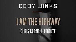 "Cody Jinks ""I Am The Highway"" Cover"
