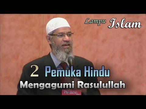 2 Pemuka Hindu Mengagumi Rasulullah | Dr. Zakir Naik