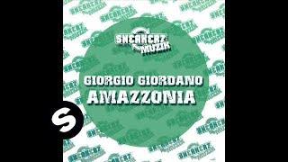 Giorgio Giordano-Amazzonia Robbie Taylor & Benny Royal RMX