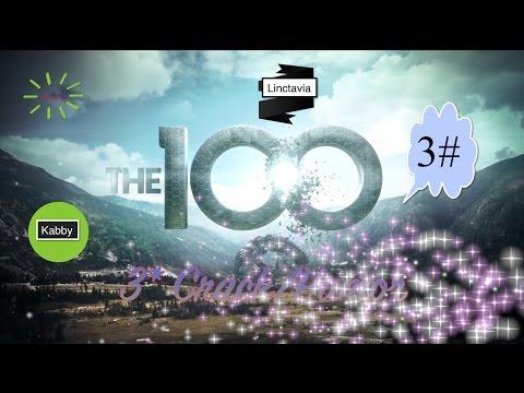 ● The 100: Crack (HUMOR!) #3