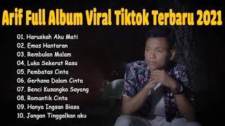 Download lagu Full Album Terbaru Arief | Harapan Yang Tertinggal & Tak Sedalam Ini | Virall 2021