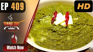 Saag | Aaj Ka Tarka - Episode 409 | Chef Gulzar