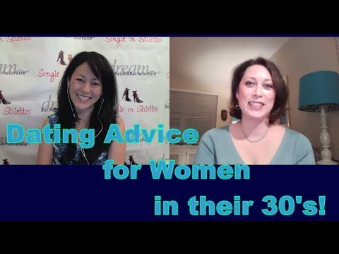 Dating Advice for Women in their 30's