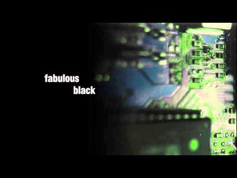 Fabulous Black - Variable, from the album:  The best, the worst and something in between.