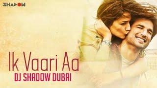 download lagu Ik Vaari Aa Remix  Dj Shadow Dubai  gratis
