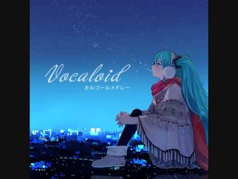 Vocaloid - オルゴールメドレー (Music Box Medley)