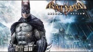 BATMAN ARKHAM ASYLUM Full Game Walkthrough - No Commentary