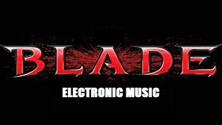 blade electronic music mix