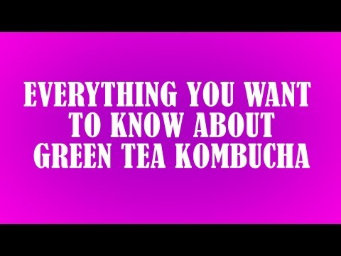 Green Tea Kombucha: Recipe, Benefits, and More! - GetKombucha.com