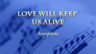 Watch Scorpions Love Will Keep Us Alive video