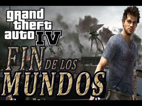 EL FIN DE LOS MUNDOS - GTA 4 - parte 1 - [INVACION]