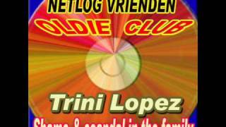 Trini López - Shame And Scandal In The Family