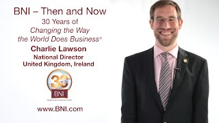 Charlie Lawson on the Wonderful World of BNI®